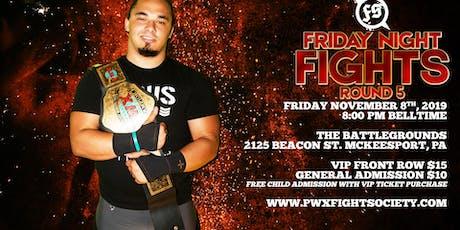 Fight Society - Friday Night Fights tickets