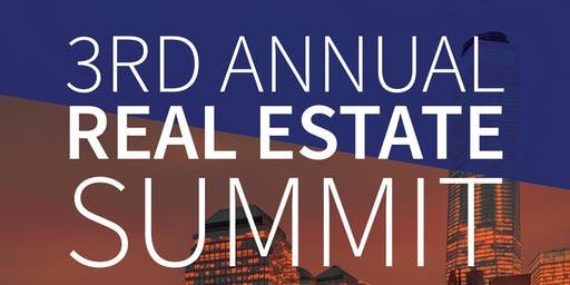 3rd Annual Real Estate Summit