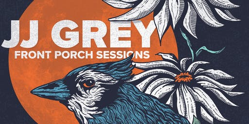 Front Porch Sessions with JJ Grey-Night 2