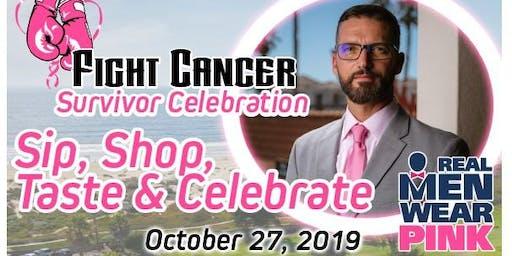 FIGHT CANCER - Sip, Shop, Taste & Celebrate