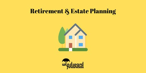 Retirement & Estate Planning – Nov 9 2019