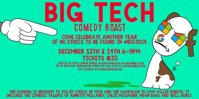Big Tech Comedy Roast By Ethics In Technology (Held In San Francisco)