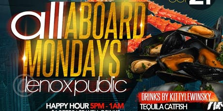 ALL ABOARD MONDAYS * NEW LOCATION tickets
