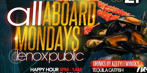 ALL ABOARD MONDAYS * NEW LOCATION
