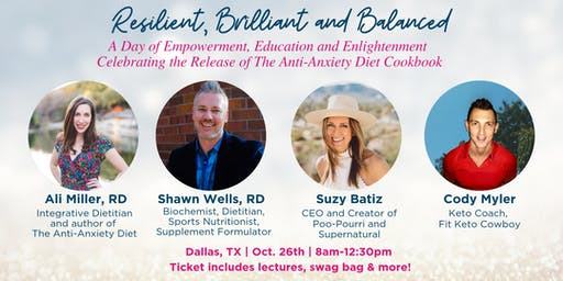 Resilient, Brilliant, and Balanced- A Day of Empowerment, Education, Enlightenment