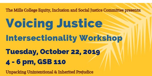 Intersectionality Workshop: Unpacking Unintentional & Inherited Prejudice