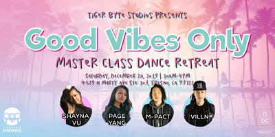 Good Vibes Only Master Class Dance Retreat