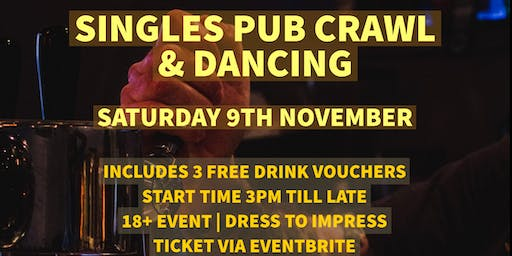 Singles Pub Crawl & Dancing includes 3 Free Drinks (joint Groups)