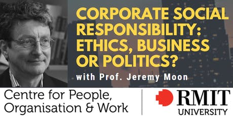 Corporate Social Responsibility: Ethics, Business or Politics? tickets