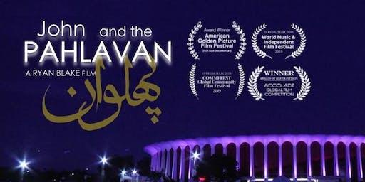 John and the Pahlavan - Chicago Screening