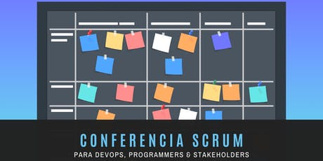 Conferencia SCRUM para DevOps. Programmers & Stakeholders boletos