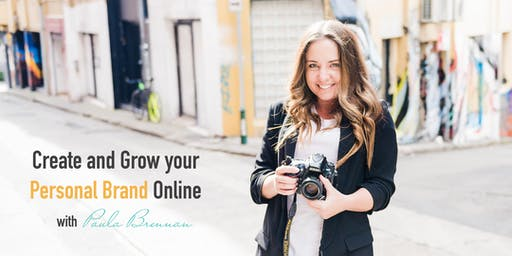Create and Grow your Personal Brand Online
