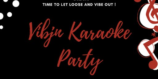 VIBIN KARAOKE PARTY !