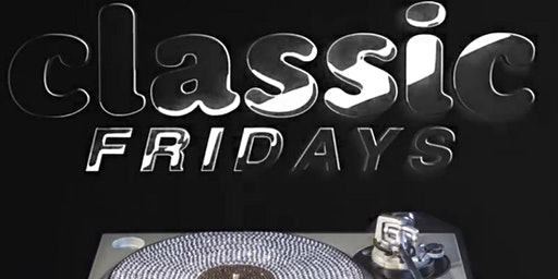 Classic Fridays at Revel