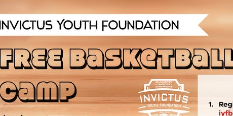 Invictus Youth Foundation 2nd Annual FREE Youth Basketball Camp tickets