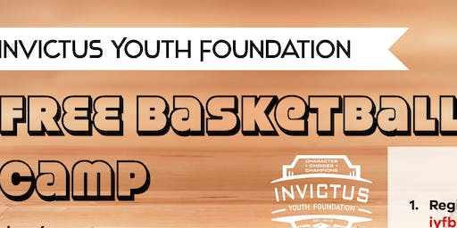 Invictus Youth Foundation 2nd Annual FREE Youth Basketball Camp