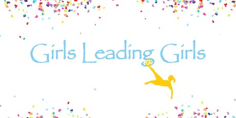 2019 Girls Leading Girls Community Party and Fundraiser tickets