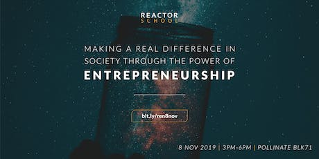Making a real difference in Society through the power of Entrepreneurship! tickets