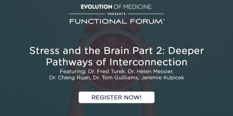Stress and the Brain: Part 2 - Functional Forum RVA 11/11/19 tickets