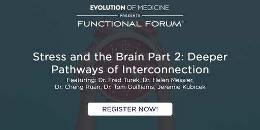 Stress and the Brain: Part 2 - Functional Forum RVA 11/11/19