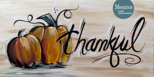 Thanksgiving Painting Party at The Break Room by Mesaros