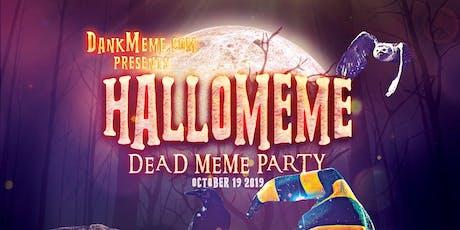 HalloMeme: Dead Meme Party tickets