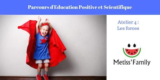 Education positive: A la découverte des forces