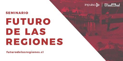 """Seminario """"Futuro de las Regiones"""""""