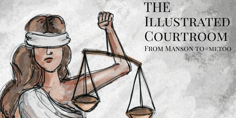 The Illustrated Courtroom presents:  An Evening with the Creators tickets