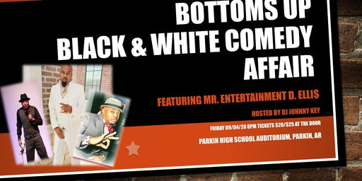 Bottoms Up Black & White Comedy Affair