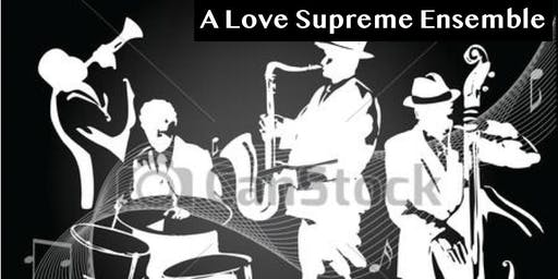 JAZZ SEASON CLOSER: A LOVE SUPREME ENSEMBLE