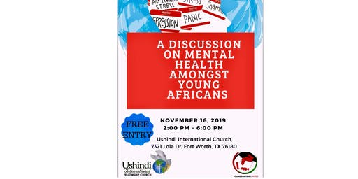 A discussion on Mental Health Amongst Young Africans