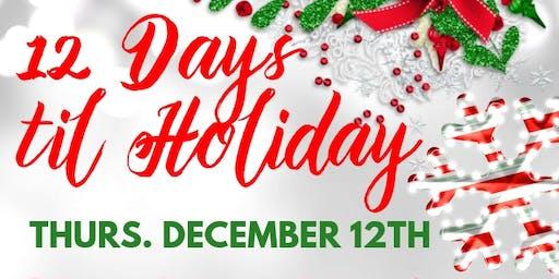 12 Days Til Holidays