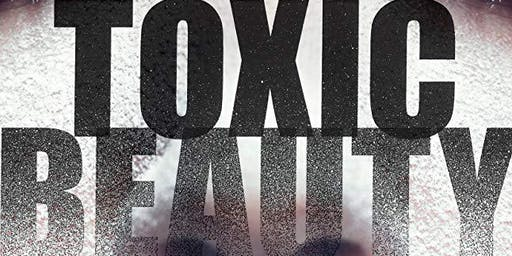 Toxic Beauty — 2019 Zonta Film Festival, Friday