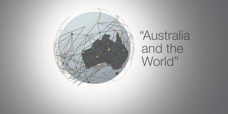 2019 'Australia and the World' Annual Lecture tickets