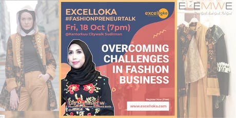 EXCELLOKA : Overcoming Challenges in Fashion Business tickets