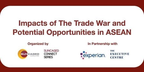 TEC SG | Impacts of The Trade War & Potential Opportunities in ASEAN tickets