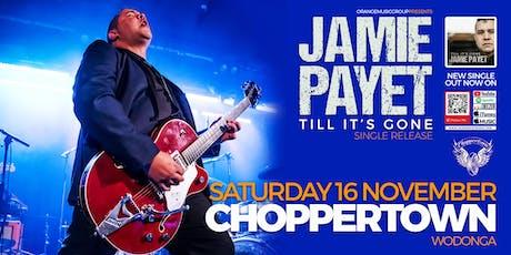 Jamie Payet Till It's Gone Single Release Wodonga tickets