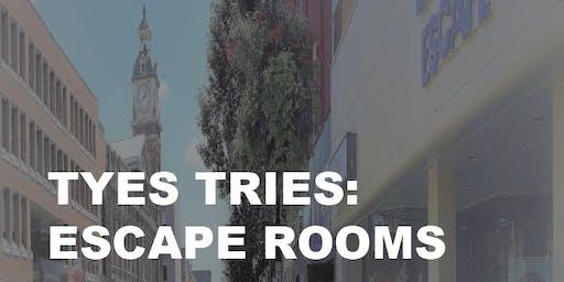 TYES Tries: Escape Rooms