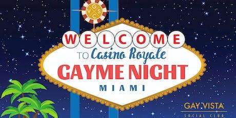 GVSC CLASSICS Presents: Casino Royale GaYme Night tickets