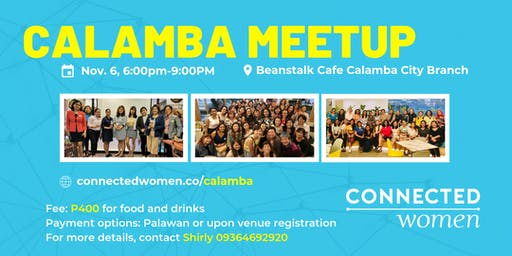 #ConnectedWomen Meetup - Calamba (PH) - November 6