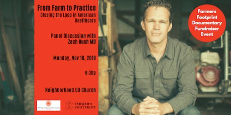 "Zach Bush: ""From Farm to Practice. Closing the Loop in American Healthcare"" tickets"