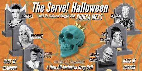 The Serve! - Halloween Haus Ball tickets