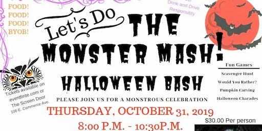 The Monster Mash Bash October 31, 2019  join us at The Screen Door