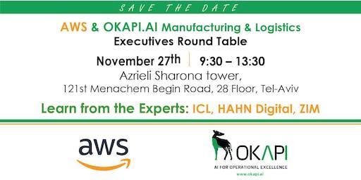 AWS & OKAPI.AI - Manufacturing & Logistics Executives Round Table