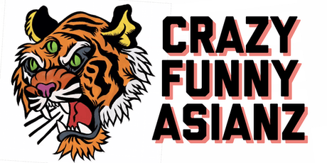 Crazy Funny Asianz 1st Annual Comedy Spectacular tickets