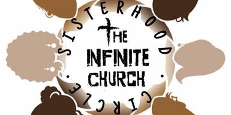 The Infinite Church Sister Circle: I am my Sister's Keeper tickets