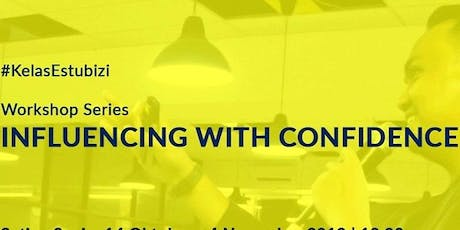 Influencing with Confidence ( Paket 1.500.000 Rp) tickets