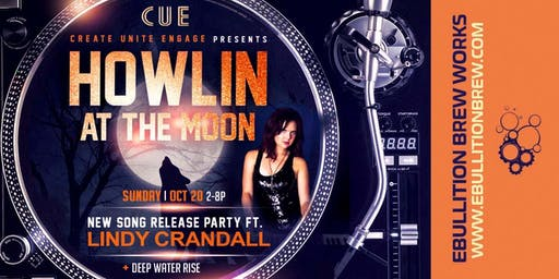 """""""Howlin at the Moon,"""" A Lindy Crandall Debut Release Party With DJs of CUE"""