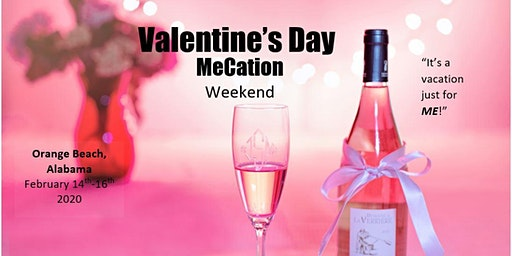Valentine's Day MeCation Weekend